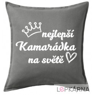 Polštář NEJLEPŠÍ KAMARÁDKA - šedá